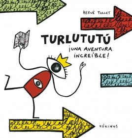 Turlututú ¡Una aventura increíble!